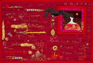 """CARTOLINA Amore meu 2011 Tecnica mista polimaterica su stoffa cm 665 X 101 Ciclo """"No poto reposare"""" Collezione personale"""